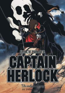SPACE PIRATE CAPTAIN HERLOCK: OUTSIDE LEGEND – THE ENDLESS ODYSSEY