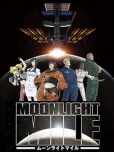 MOONLIGHT MILE 1ST SEASON: LIFT OFF